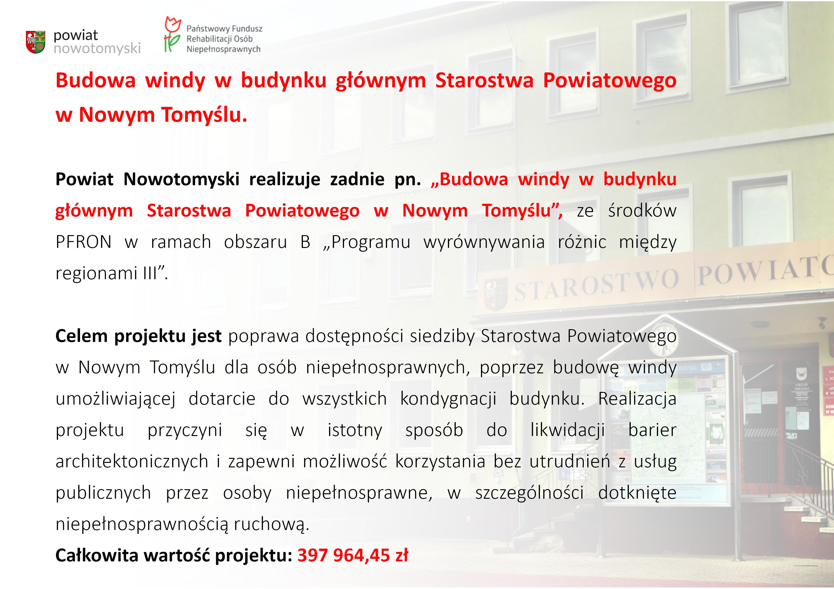Ilustracja do informacji: Budowa windy w budynku głównym Starostwa Powiatowego w Nowym Tomyślu.
