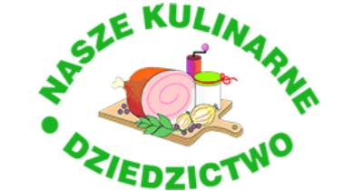 """Ilustracja do informacji: """"Nasze Kulinarne Dziedzictwo-Smaki Regionów"""""""
